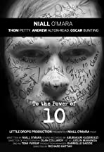 To the Power of Ten