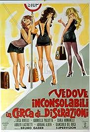 Vedove inconsolabili in cerca di... distrazioni Poster