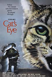Cat's Eye (1985) Poster - Movie Forum, Cast, Reviews