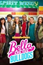Bella and the Bulldogs (2015) Poster