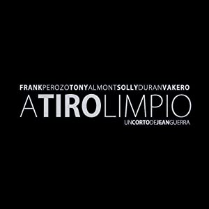 A Tiro Limpio full movie download 1080p hd