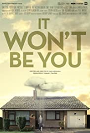 It Won't Be You Poster