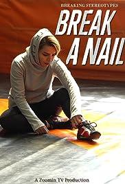 Break a Nail Poster