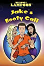 Jake's Booty Call