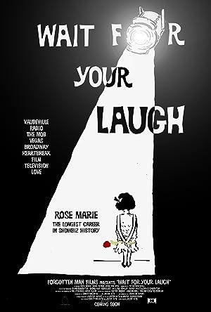 Movie Wait for Your Laugh (2017)