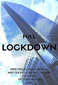 Primary photo for Full Lockdown