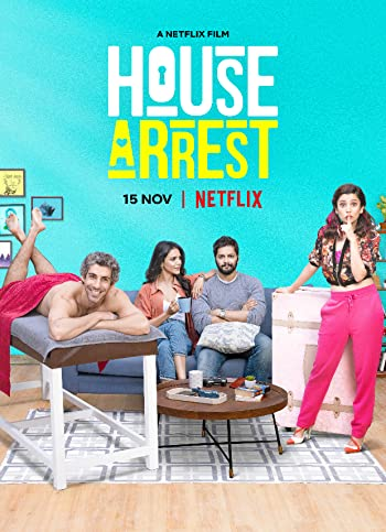 House Arrest 2019 Full Hindi Movie Download 300MB 480p HDRip