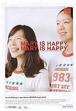 Mary Is Happy, Mary Is Happy