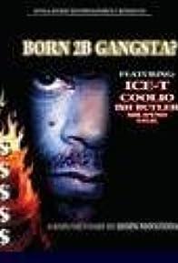 Primary photo for Born 2b Gangsta?
