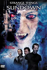 Strange Things Happen at Sundown (2003)