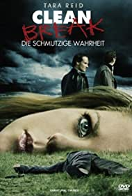 Clean Break (2008)