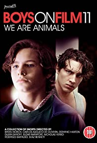 Primary photo for Boys on Film 11: We Are Animals