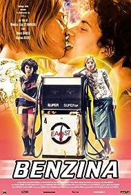 Benzina (2002) Poster - Movie Forum, Cast, Reviews