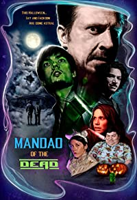 Primary photo for Mandao of the Dead