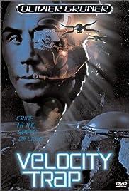 Velocity Trap