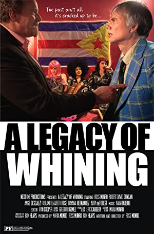 Where to stream A Legacy of Whining