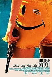 Watch Full HD Movie The Bad Batch (2016)