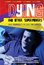 Dying and Other Superpowers