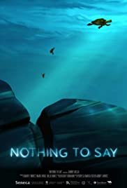 Nothing to Say Poster