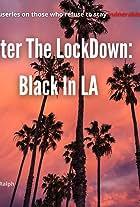 After the LockDown: Black in LA