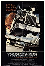 Thunder Run (1986) Poster - Movie Forum, Cast, Reviews