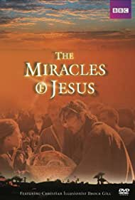 The Miracles of Jesus (2006)
