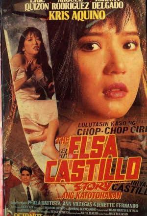 Watch The Elsa Castillo story Ang katotohanan (1994)