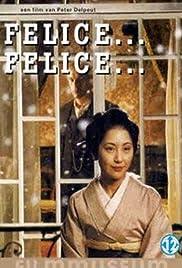 Felice... Felice... Poster
