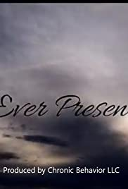 Ever Present Poster