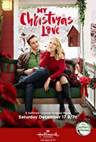Bobby Campo and Meredith Hagner in My Christmas Love (2016)