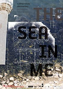 Divx movies direct downloads The Sea in Me [[movie]