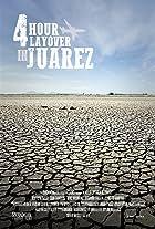 Four Hour Layover in Juarez