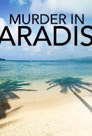 Murder in Paradise (2013)