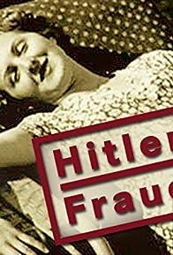 Primary photo for Hitler's Women