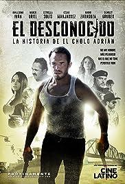 El Desconocido: aka El Cholo Poster