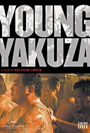Young Yakuza (2007) Poster - Movie Forum, Cast, Reviews