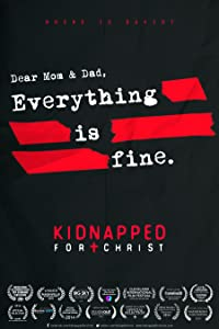 Downloads movie trailers Kidnapped for Christ by Toby Dye [1080pixel]