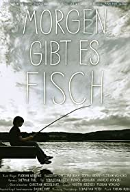 Morgen gibt es Fisch (2011)