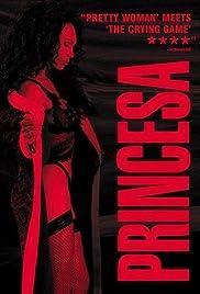 Princesa(2001) Poster - Movie Forum, Cast, Reviews
