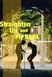 Straighten Up And Fly Right Imdb