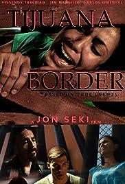 Tijuana Border Poster