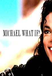 Michael Jackson What If? Poster