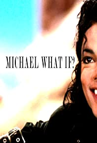 Primary photo for Michael Jackson What If?