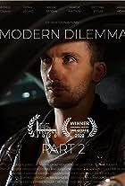 Modern Dilemma: Part 2