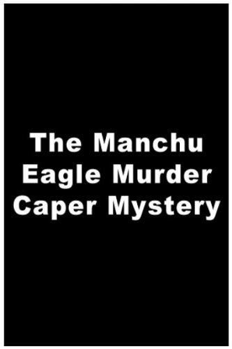 The Manchu Eagle Murder Caper Mystery (1975)