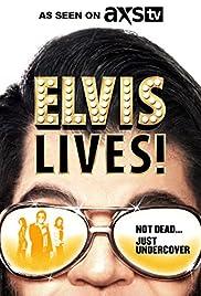 Elvis Lives! Poster