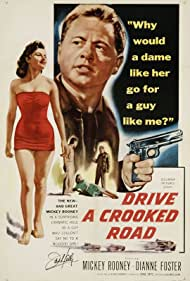 Mickey Rooney, Kevin McCarthy, Dianne Foster, and Jack Kelly in Drive a Crooked Road (1954)