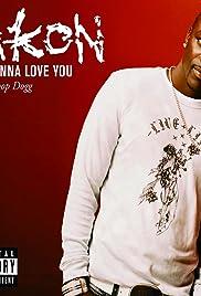 Akon Feat  Snoop Dogg: I Wanna Love You (Video 2006) - IMDb