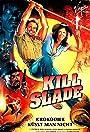 Kill Slade