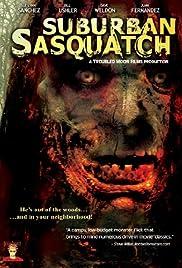 Suburban Sasquatch(2004) Poster - Movie Forum, Cast, Reviews